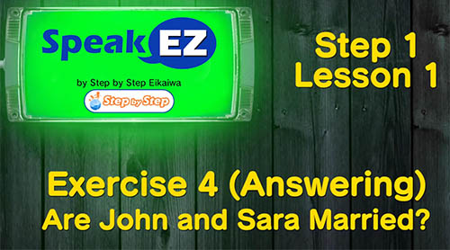speak ez exercise 4 are john and sara married?